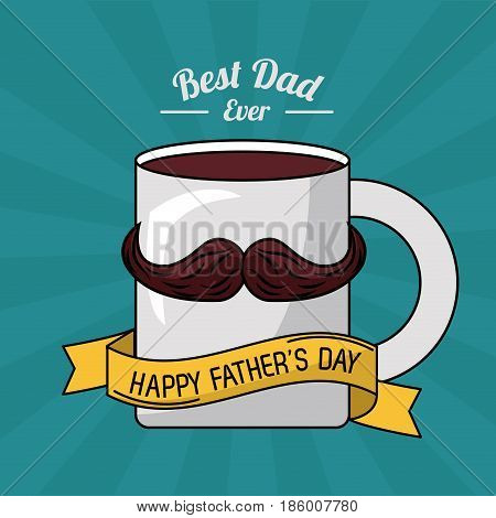 fathers day card, best dad ever. mug coffee mustache ribbon decoration vector illustration
