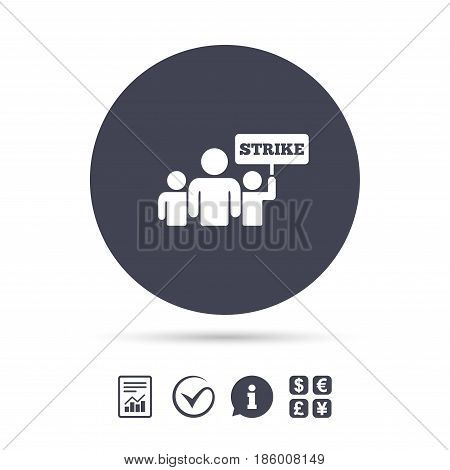 Strike sign icon. Group of people symbol. Industrial action. People holding protest banner. Report document, information and check tick icons. Currency exchange. Vector