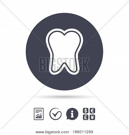 Tooth enamel protection sign icon. Dental toothpaste care symbol. Healthy teeth. Report document, information and check tick icons. Currency exchange. Vector