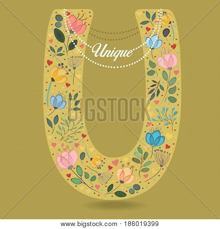 Yellow Letter U with Folk Floral Decor. Colorful watercolor flowers and plants. Small hearts. Graceful pearl necklace with text Unique. Vector Illustration
