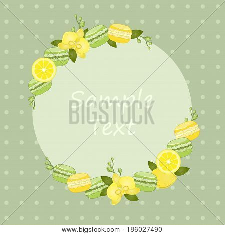 Decorative frame for text. Macaroon. The background for the text. Vector frame with a picture of orchids, lemon macaroon. Vector illustration.