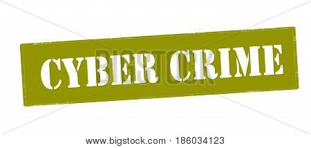 Stamp with text cyber crime inside vector illustration