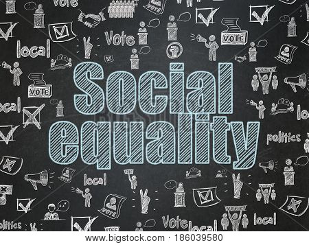 Political concept: Chalk Blue text Social Equality on School board background with  Hand Drawn Politics Icons, School Board