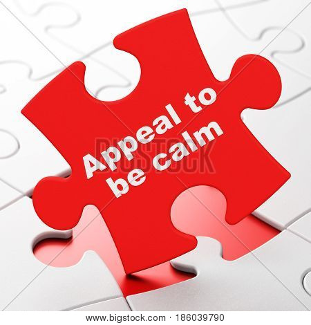 Political concept: Appeal To Be Calm on Red puzzle pieces background, 3D rendering