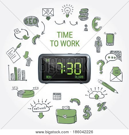 Time to work round composition with hand drawn business icons around 3d electronic clock isolated vector illustration