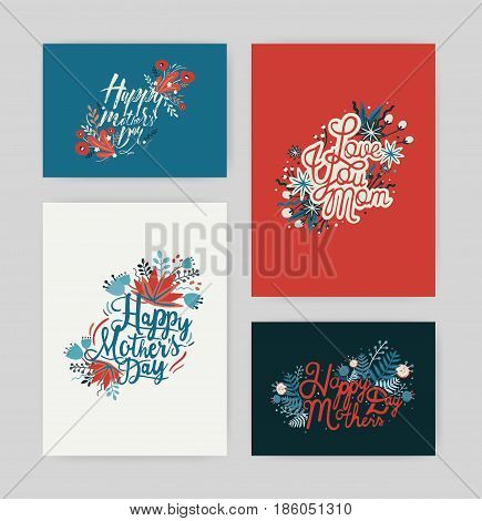 Set of postcards with inscription happy mother s day and love you mom. Horizontal and vertical card with hand drawn lettering and flowers.