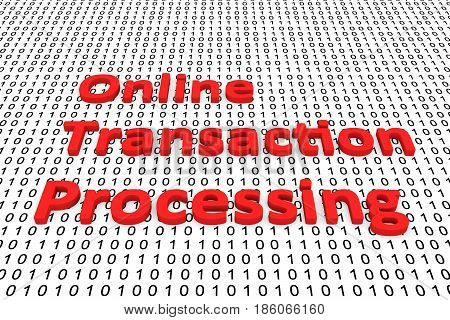Online transaction processing in the form of binary code, 3D illustration