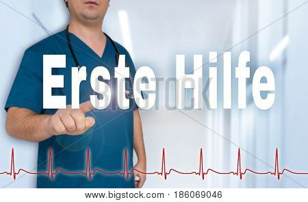 Erste Hilfe (in Germn First Aid) Doctor Shows On Viewer With Heart Rate Concept