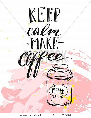 Hand made vector modern ink handwritten calligraphy phase Keep Calm Make Coffee with arrows isolated on pastel background.Design for print, coffee shop, business, decoration, fashion fabric, poster, print