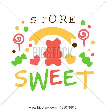 Sweet store logo. Colorful hand drawn label for confectionery, bakery, candy bar,