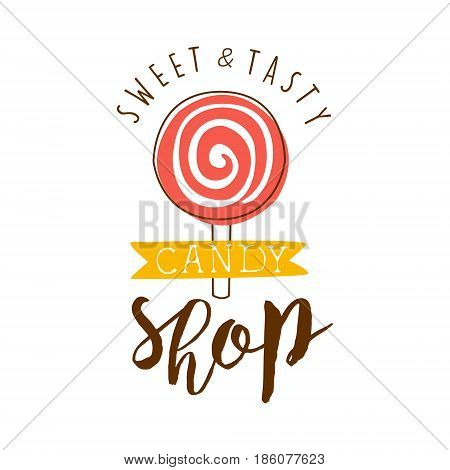 Sweet and tasty shop logo. Colorful hand drawn label for confectionery, candy bar, sweet store