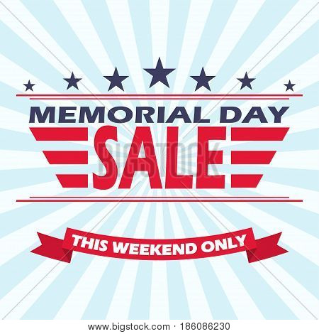 Memorial Day Sale banner design. Background for Memorial Day Sale. Vector illustration.
