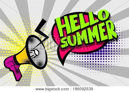 Advertising message megaphone, bullhorn hello summer. Comics book text balloon. Bubble season speech phrase. Cartoon font label tag. Sounds vector halftone sunbeam radial illustration background.