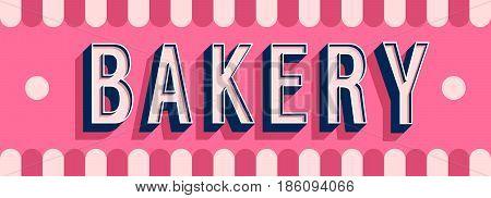 Bakery banner creative typographic design. Vector illustration.