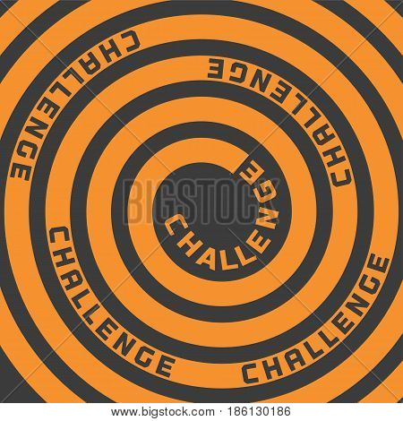 Challenges Concept. Motivation Quote Challenge in dymanic movement. Design idea for Achievement Business plan, future innovation poster. Vector illustration of power sign, logo, win expression