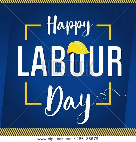 Labour Day USA card. Happy Labour Day lettering with helmet vector background. International Workers day illustration for greeting card