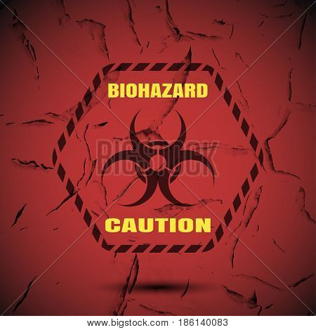 Biohazard - vector poster with label yellow text and shadow on the gradient red background with pattern of cracked paint.