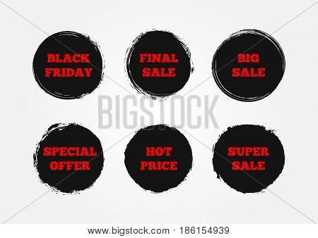 Set of stickers Super Big Final Sale Black Friday Hot Price Special Offer. Painted with a rough brush. Grunge. Vector illustration. Six round advertising signs.