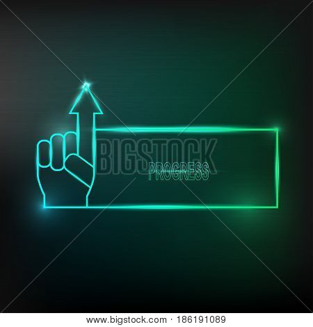 Neon square frame with light blue color with  hand and arrow. Business concept of progress. Vector illustration.