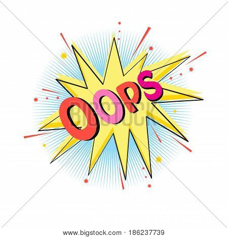 Lettering oops emotion blame curiosity. Comic text sound effects. Vector bubble icon speech phrase cartoon font label sounds illustration.