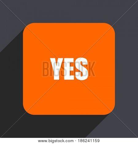 Yes orange flat design web icon isolated on gray background
