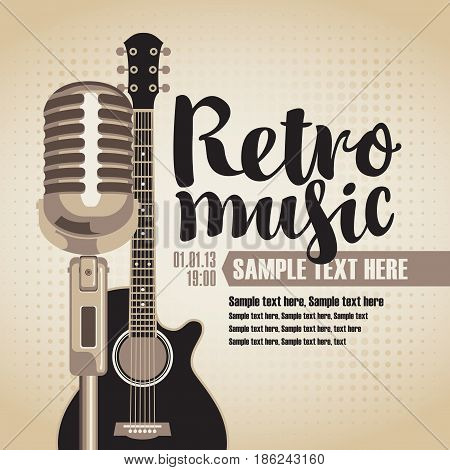 vector banner with an acoustic guitar and a microphone for the concert of retro music on light background in retro style with inscription