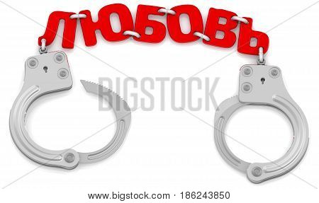 Love as limiter of freedom. Steel handcuffs with red word