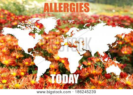 Text ALLERGIES TODAY and world map on flower background