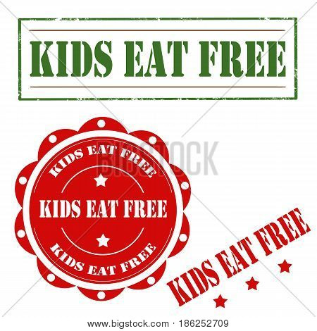 Set of stamps with text Kids Eat Free,vector illustration