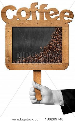 Hand of a waiter holding a blackboard with wooden frame with text Coffee and copy space. Isolated on white background