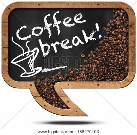 Coffee Break - Blackboard in the shape of a speech bubble with roasted coffee beans and a coffee cup. Isolated on white background