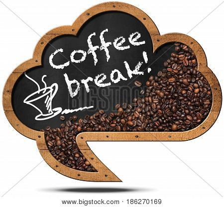 Coffee Break - Blackboard in the shape of a speech bubble (cloud) with roasted coffee beans and a coffee cup. Isolated on white background