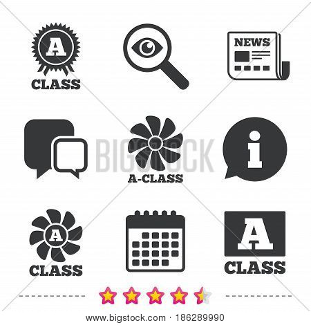 A-class award icon. A-class ventilation sign. Premium level symbols. Newspaper, information and calendar icons. Investigate magnifier, chat symbol. Vector
