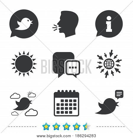 Birds icons. Social media speech bubble. Chat bubble with three dots symbol. Information, go to web and calendar icons. Sun and loud speak symbol. Vector