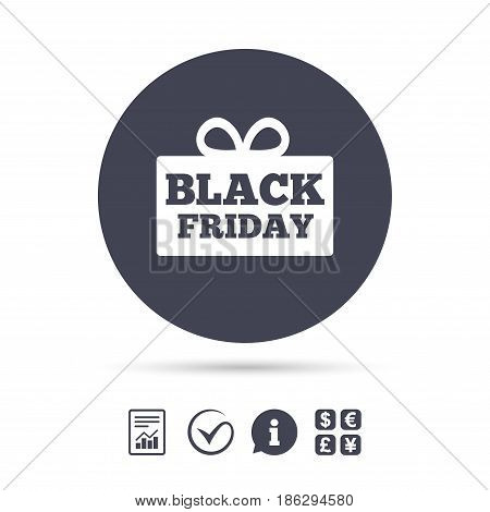 Black friday gift sign icon. Sale symbol. Special offer label. Report document, information and check tick icons. Currency exchange. Vector