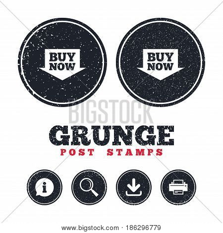 Grunge post stamps. Buy now sign icon. Online buying arrow button. Information, download and printer signs. Aged texture web buttons. Vector