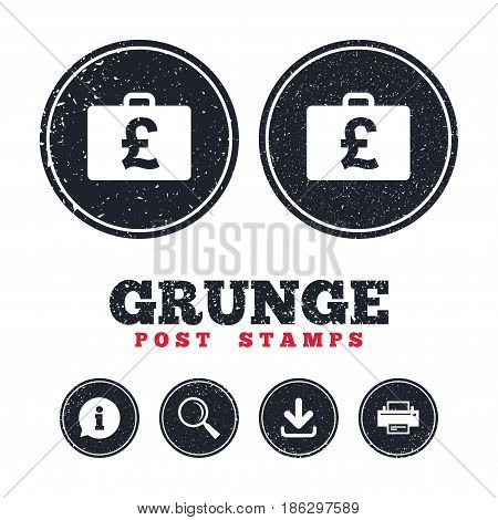 Grunge post stamps. Case with Pounds GBP sign icon. Briefcase button. Information, download and printer signs. Aged texture web buttons. Vector