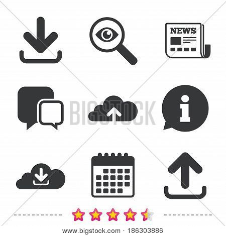 Download now icon. Upload from cloud symbols. Receive data from a remote storage signs. Newspaper, information and calendar icons. Investigate magnifier, chat symbol. Vector
