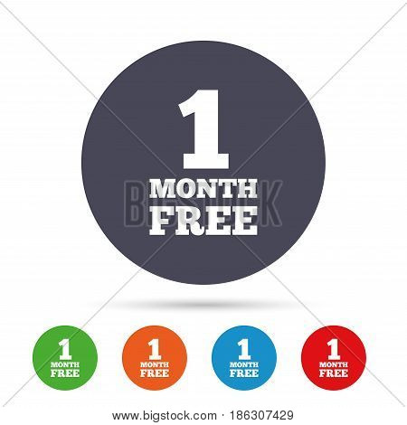 First month free sign icon. Special offer symbol. Round colourful buttons with flat icons. Vector