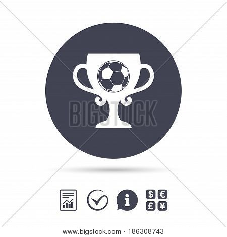 Football ball sign icon. Soccer Sport symbol. Winner award cup. Report document, information and check tick icons. Currency exchange. Vector