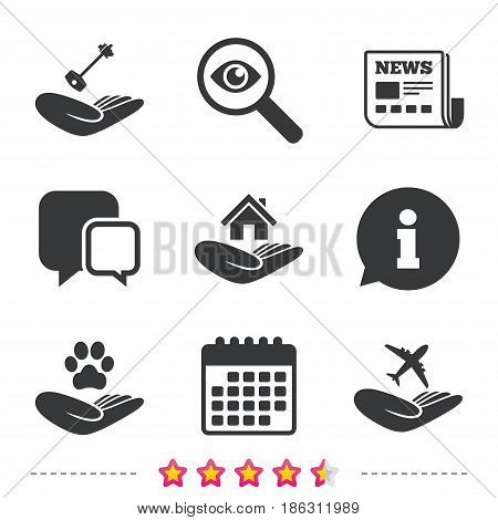 Helping hands icons. Shelter for dogs symbol. Home house or real estate and key signs. Flight trip insurance. Newspaper, information and calendar icons. Investigate magnifier, chat symbol. Vector