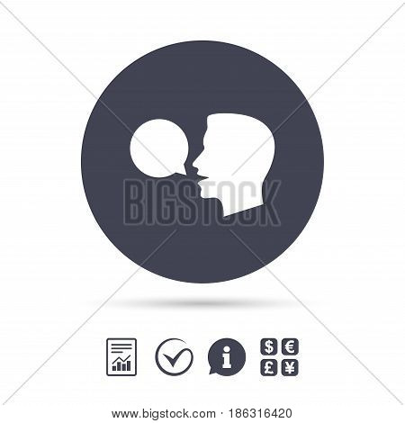 Talk or speak icon. Speech bubble symbol. Human talking sign. Report document, information and check tick icons. Currency exchange. Vector