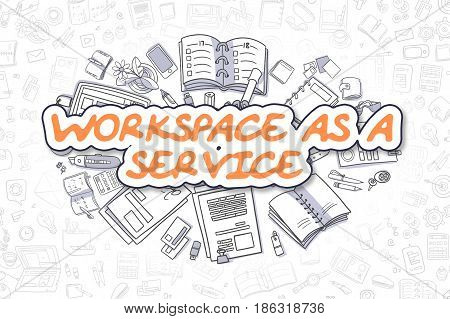 Business Illustration of Workspace As A Service. Doodle Orange Word Hand Drawn Cartoon Design Elements. Workspace As A Service Concept.