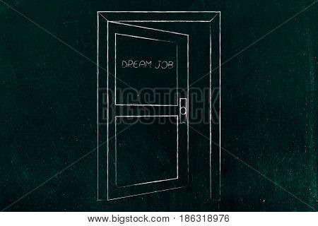 Semi-open Door With Text Dream Job On It