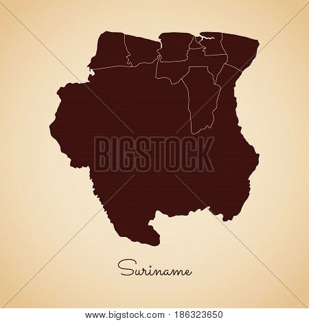 Suriname Region Map: Retro Style Brown Outline On Old Paper Background. Detailed Map Of Suriname Reg