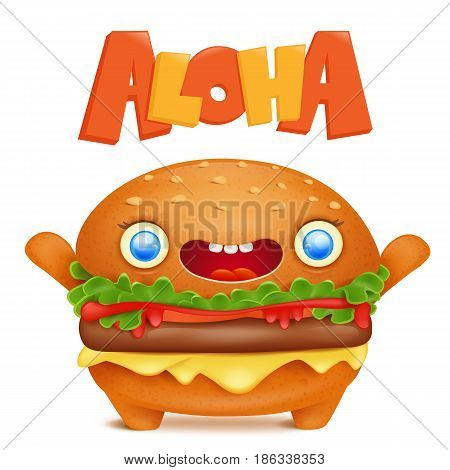 Cartoon burger emoticon character with aloha title. Vector illustration