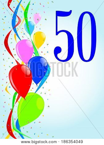 Multi coloured balloons confetti and streamers a party image with the numeral 50