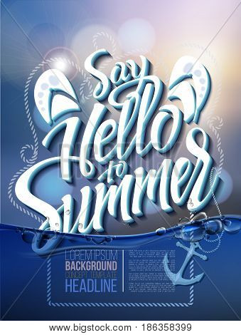 Hello summer poster inscription on a background seascape picture. calligraphy, lettering, symbol, logo.