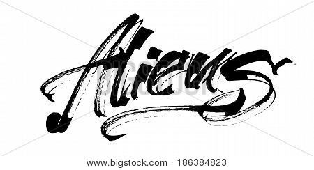 Aliens. Modern Calligraphy Hand Lettering for Silk Screen Printing