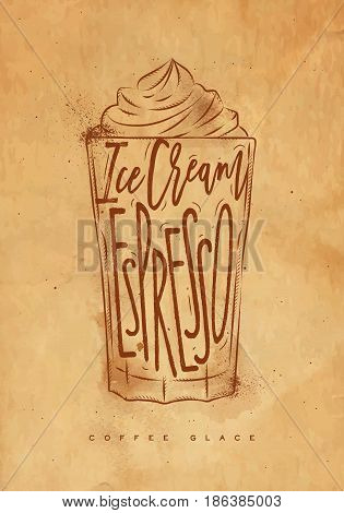 Coffee glace cup lettering ice cream espresso in vintage graphic style drawing with craft
